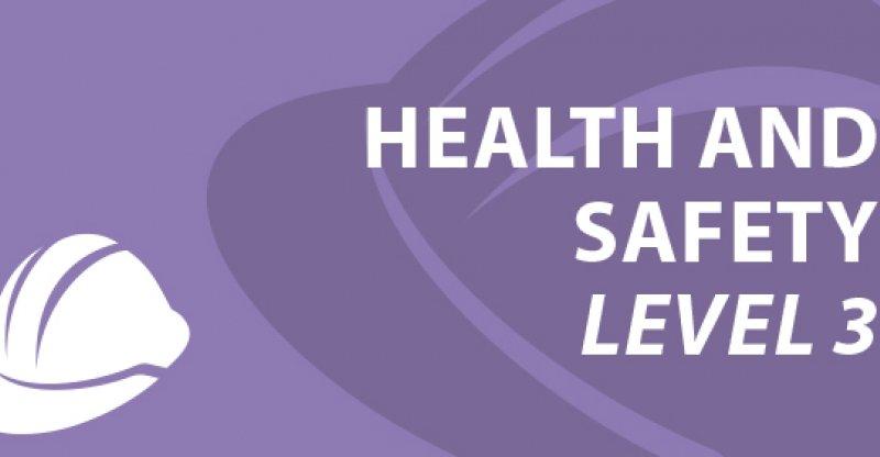 Health & Safety Level 3