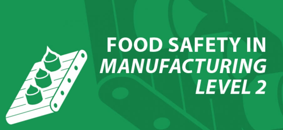Food safety in manufacturing